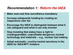 recommendation 1 reform the iaea