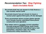 recommendation two stop fighting god s invisible hand
