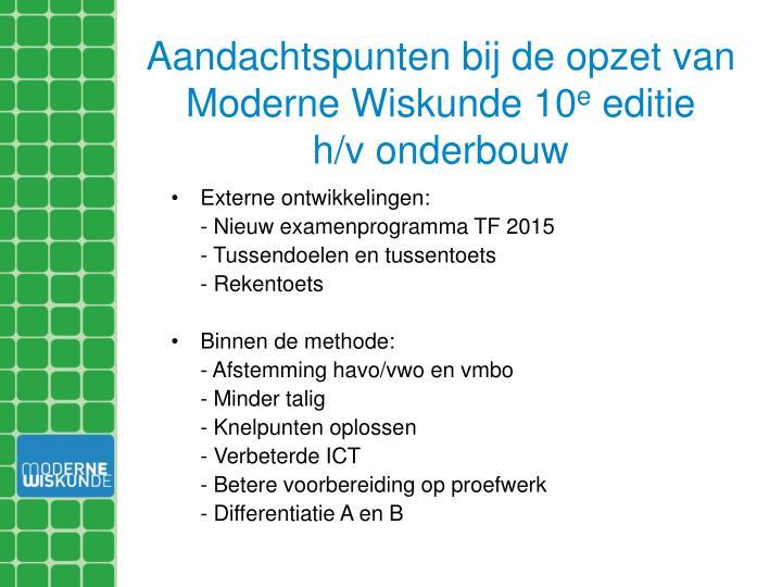 Aandachtspunten bij de opzet van Moderne Wiskunde 10