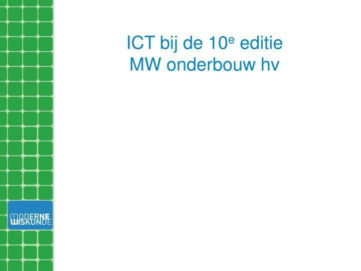 ICT bij de 10