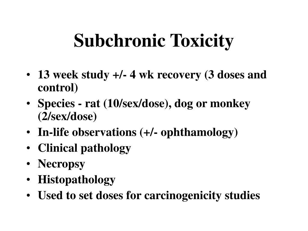 Subchronic Toxicity