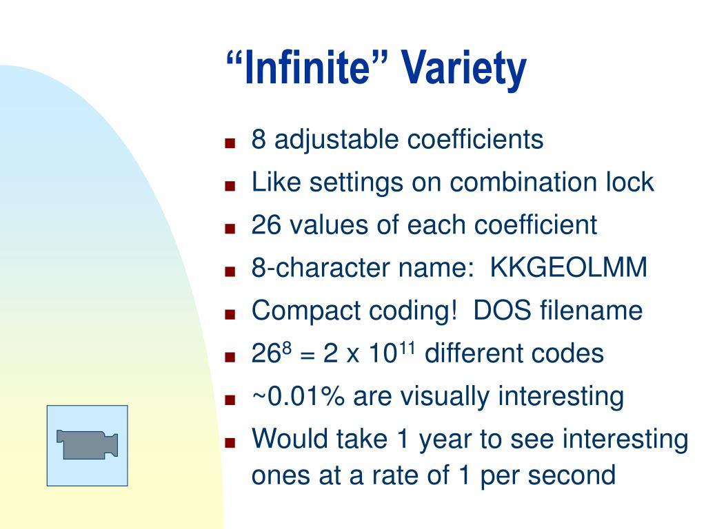 """""""Infinite"""" Variety"""