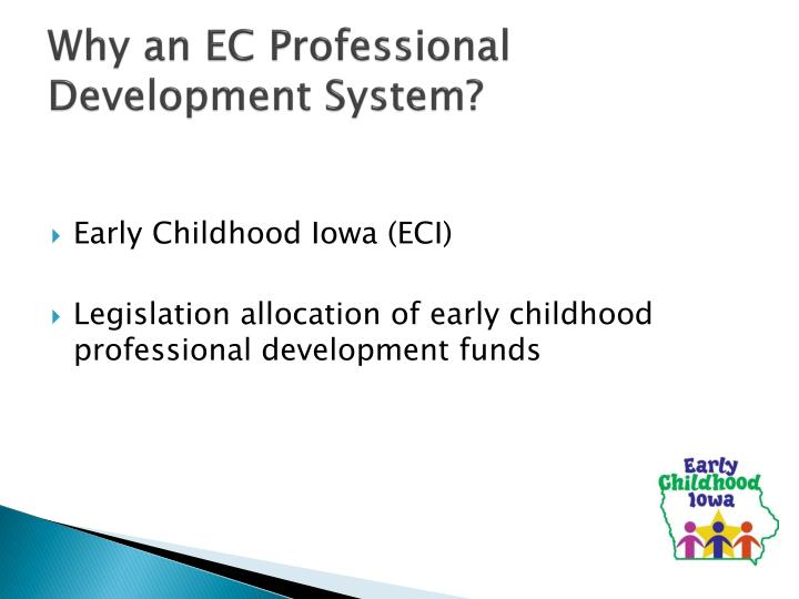 Why an EC Professional Development System?