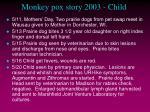 monkey pox story 2003 child