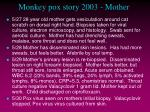 monkey pox story 2003 mother