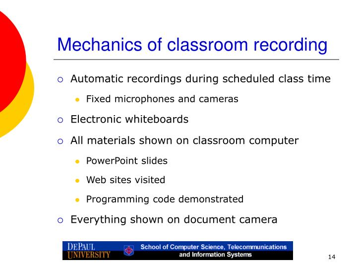 Mechanics of classroom recording
