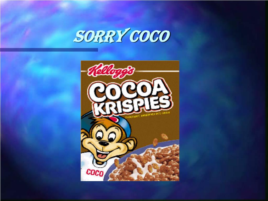 Sorry Coco