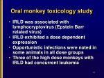 oral monkey toxicology study14