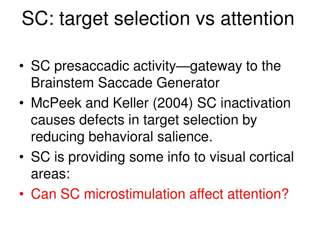 SC: target selection vs attention