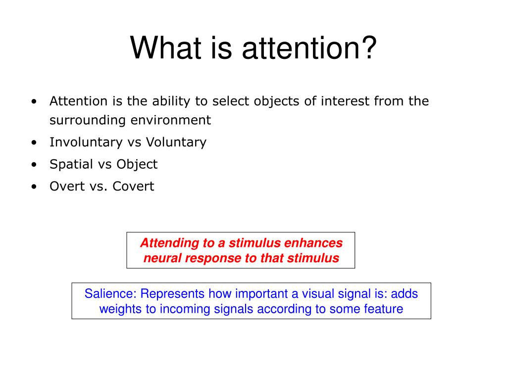 What is attention?