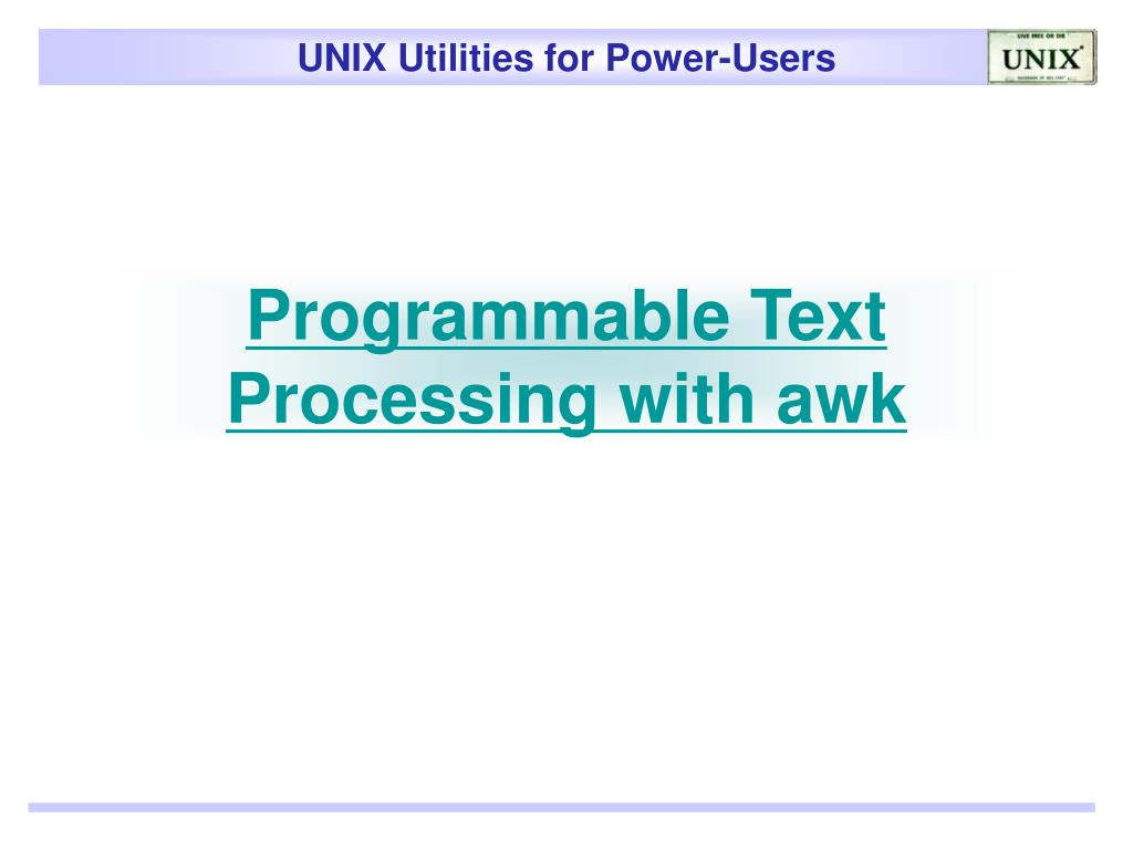 Programmable Text Processing with awk