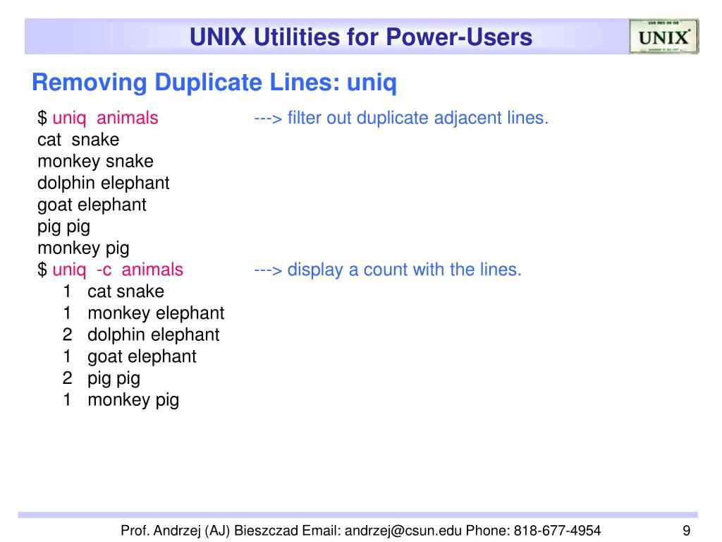 Removing Duplicate Lines: uniq