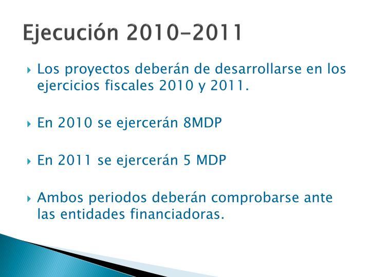 Ejecución 2010-2011