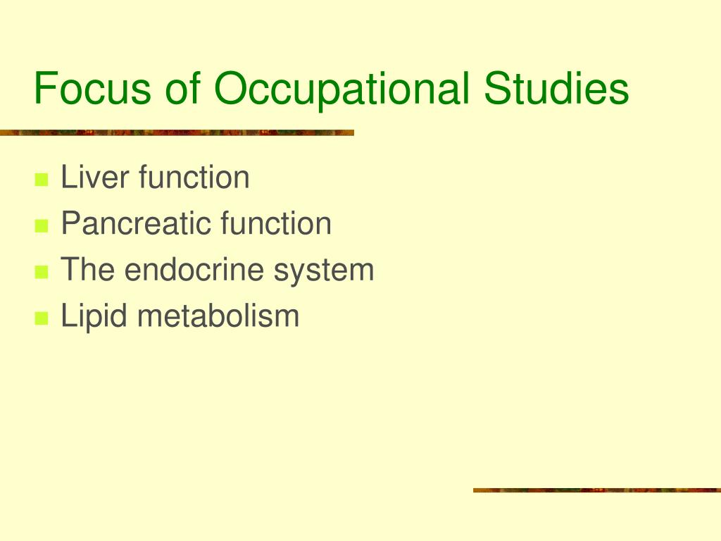 Focus of Occupational Studies