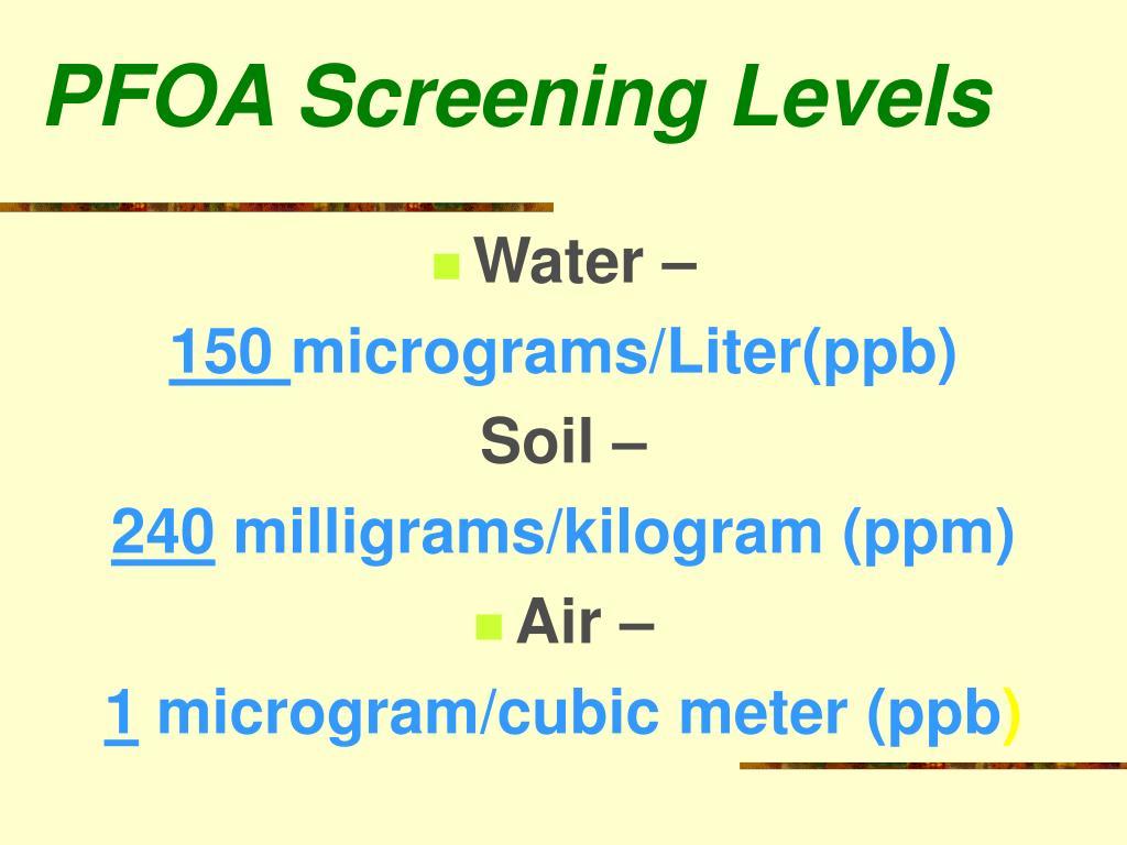 PFOA Screening Levels