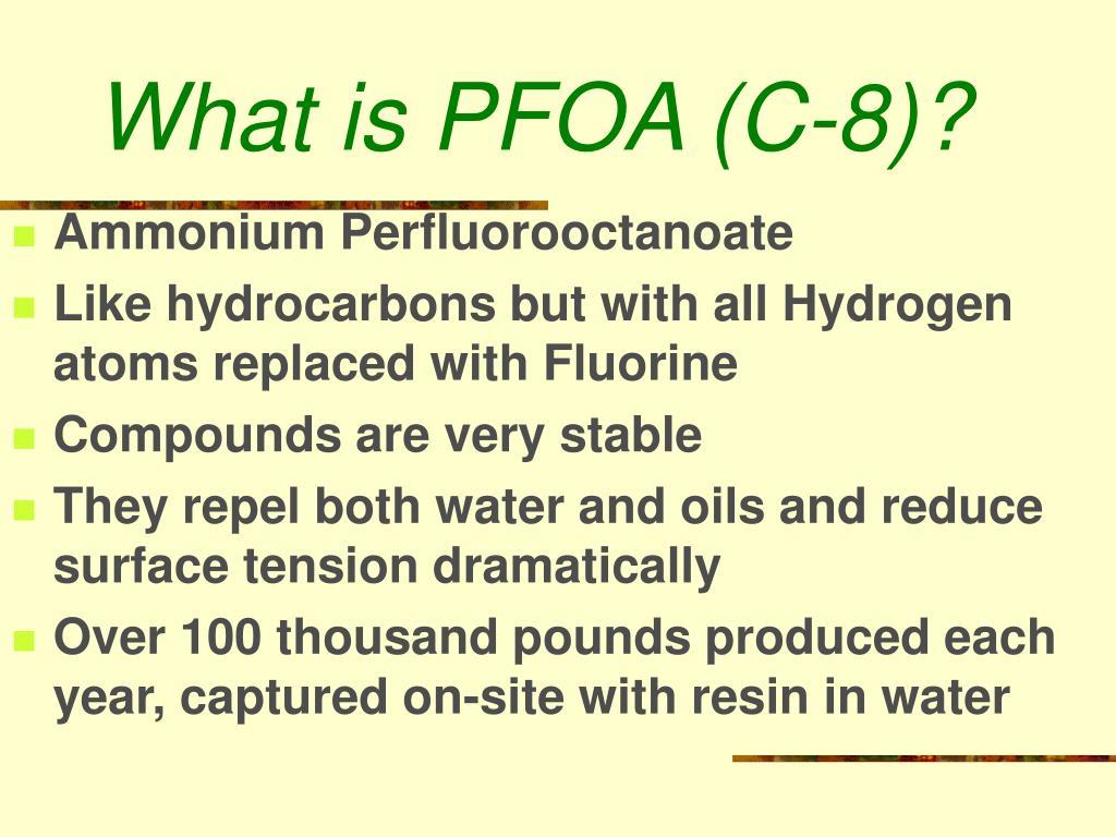 What is PFOA (C-8)?