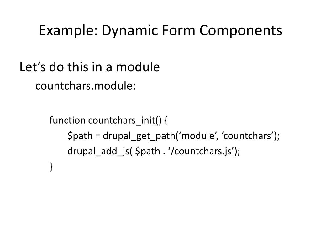 Example: Dynamic Form Components