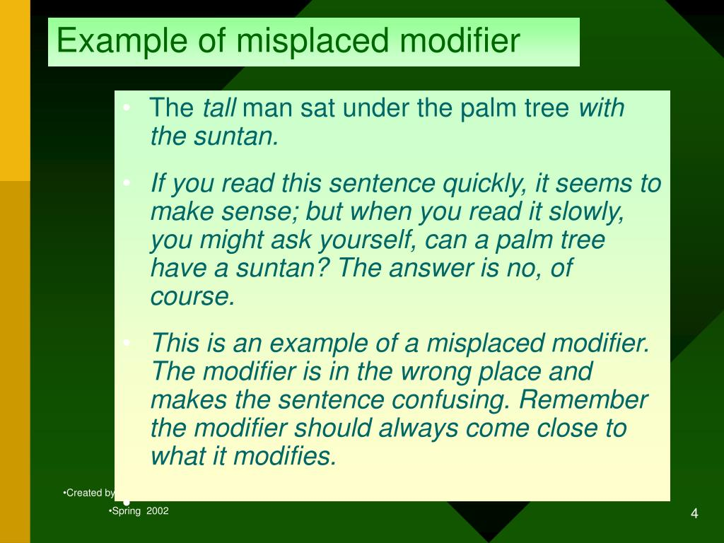 Example of misplaced modifier
