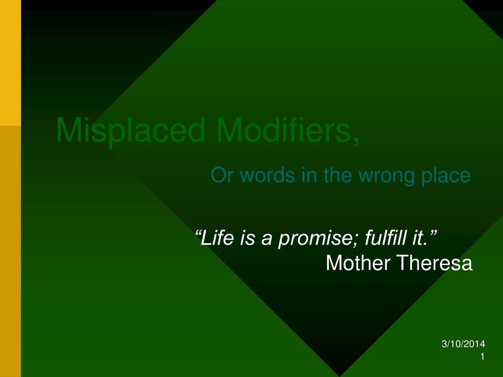 Misplaced Modifiers,