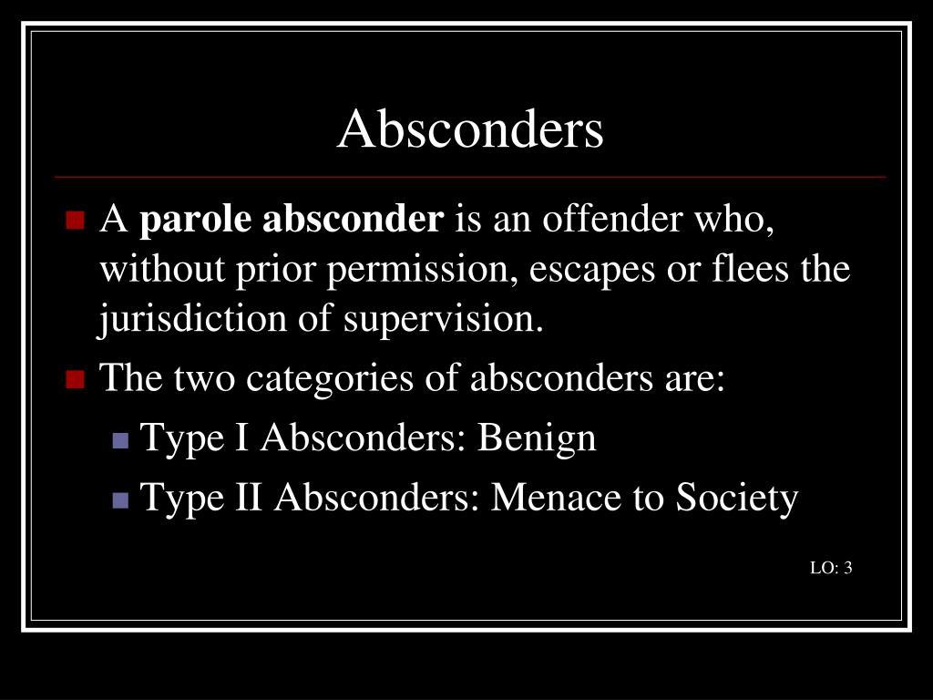 Absconders