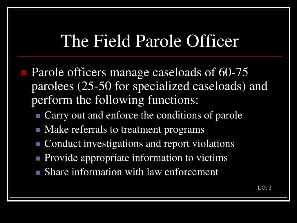 The Field Parole Officer
