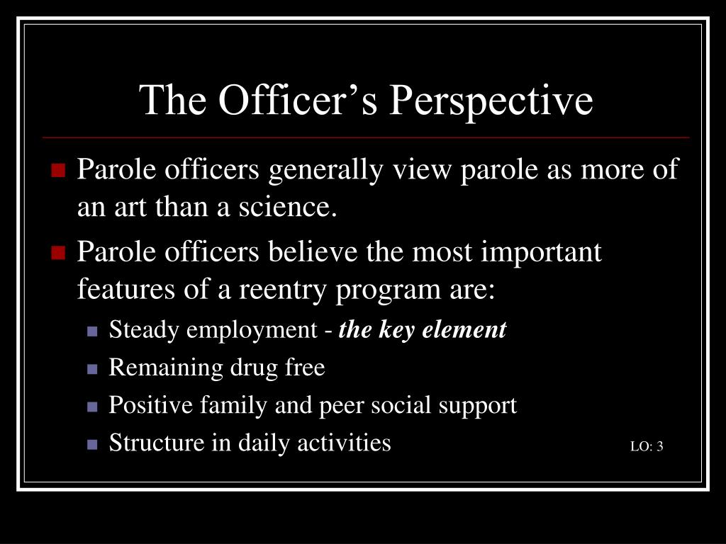 The Officer's Perspective