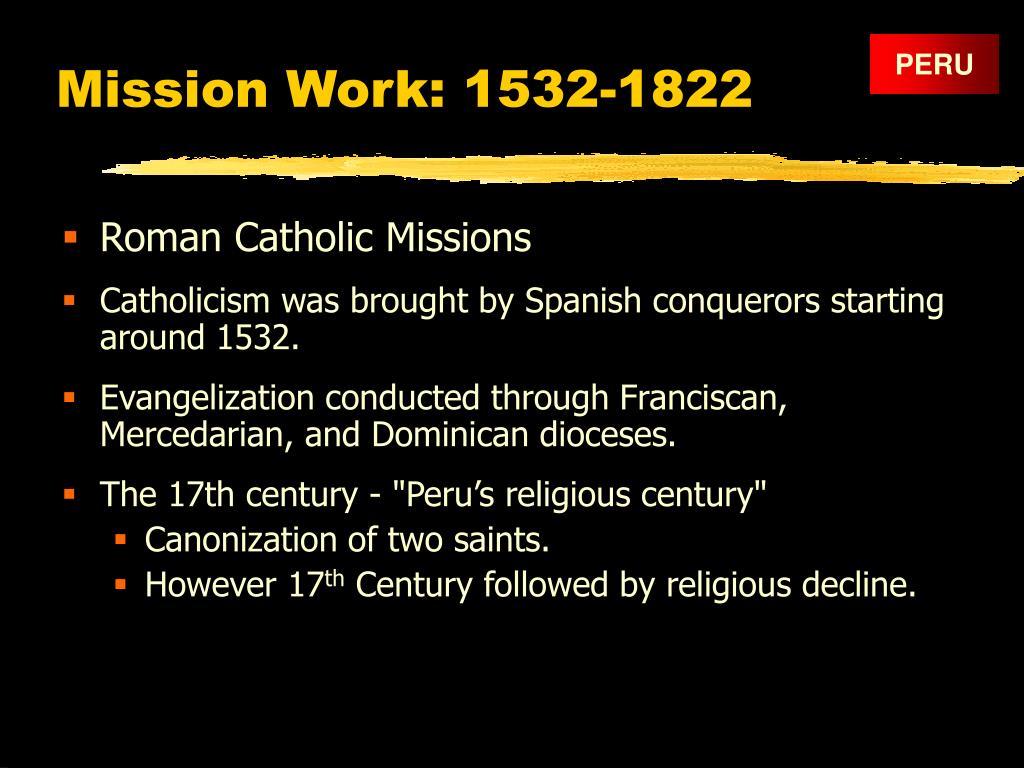 Mission Work: 1532-1822