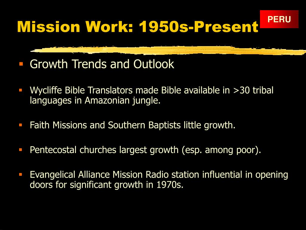 Mission Work: 1950s-Present