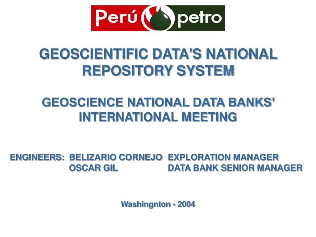 GEOSCIENTIFIC DATA'S NATIONAL REPOSITORY SYSTEM