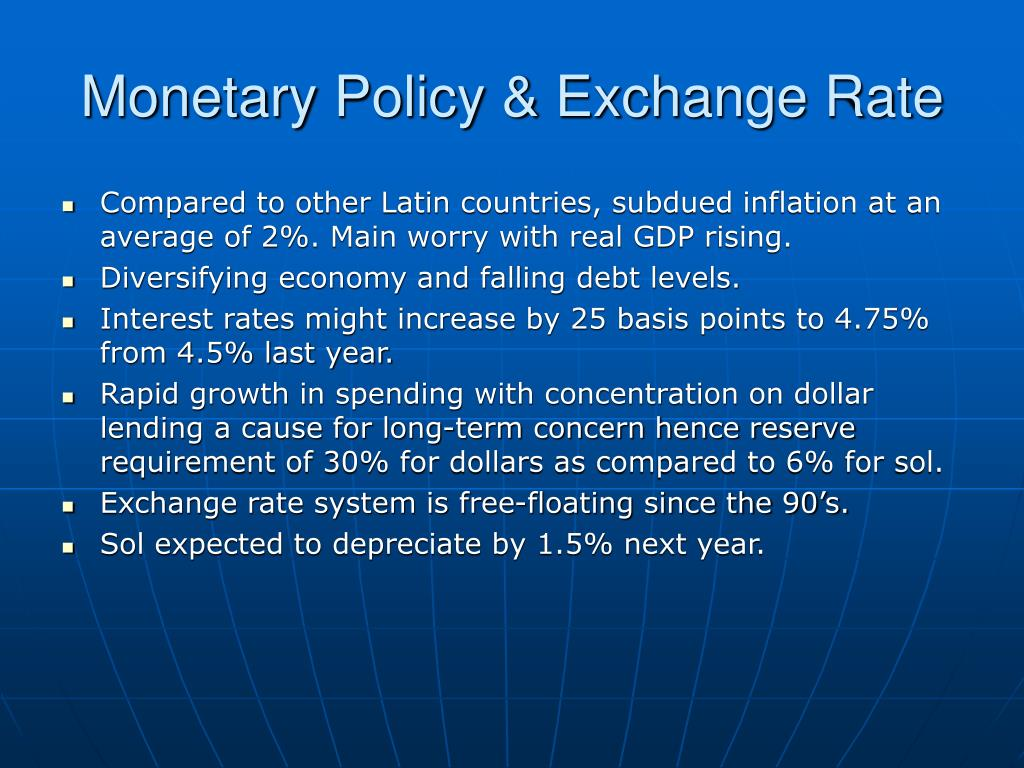 Monetary Policy & Exchange Rate