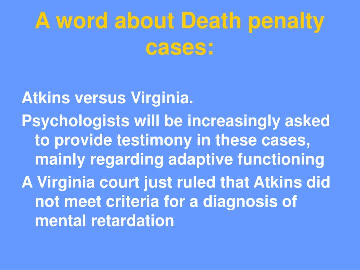 A word about Death penalty cases: