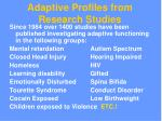 adaptive profiles from research studies