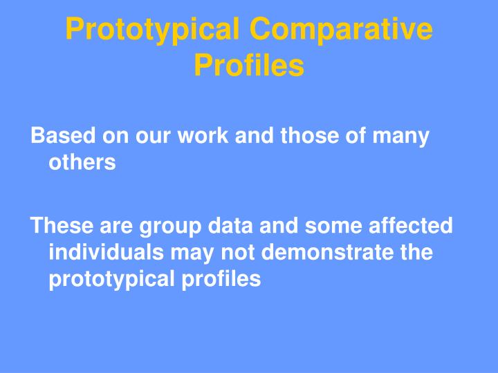 Prototypical Comparative Profiles