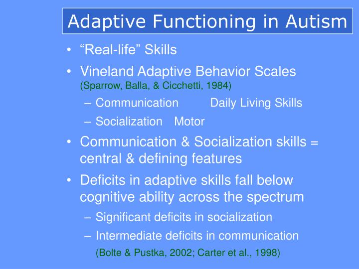 Adaptive Functioning in Autism