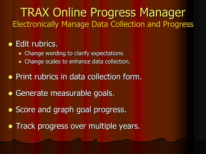 TRAX Online Progress Manager