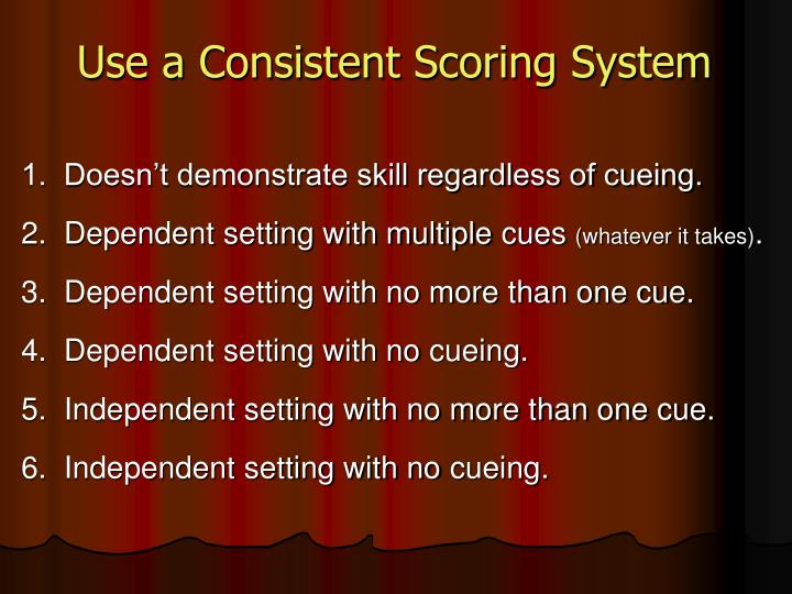 Use a Consistent Scoring System