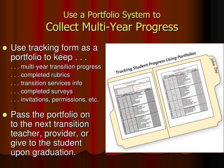 Use a Portfolio System to