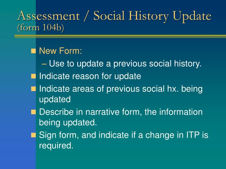 Assessment / Social History Update