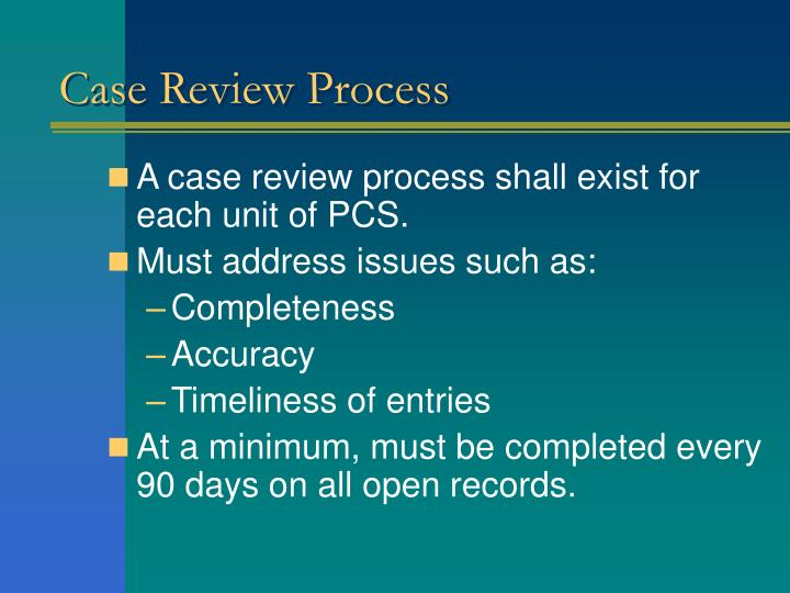 Case Review Process