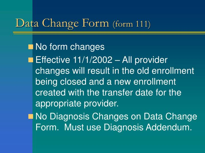 Data Change Form