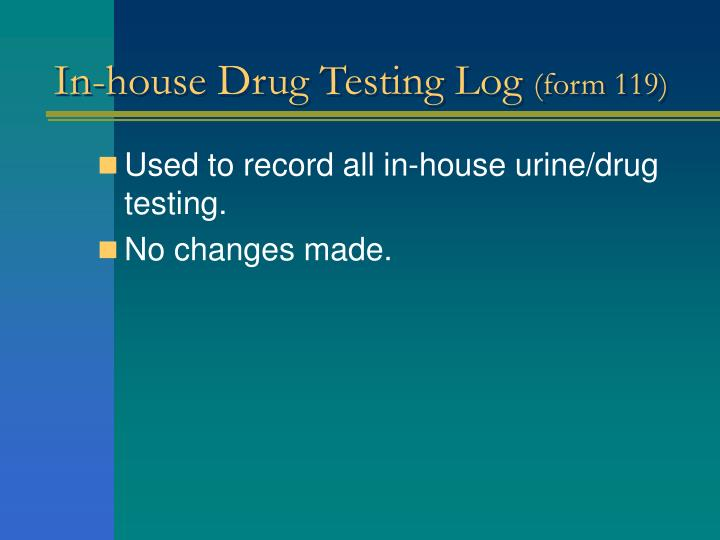 In-house Drug Testing Log