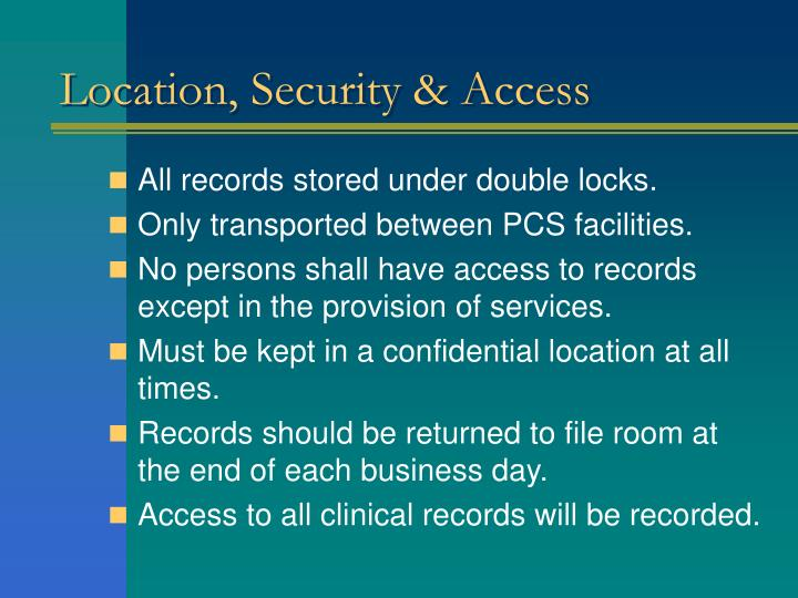 Location, Security & Access