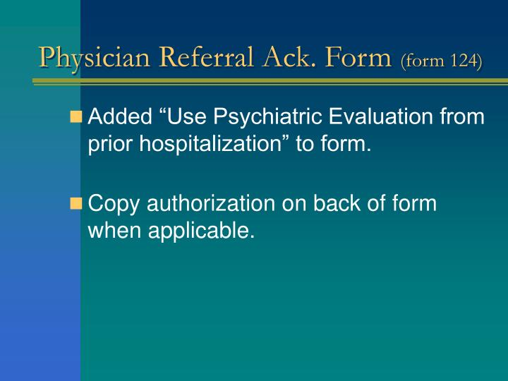 Physician Referral Ack. Form