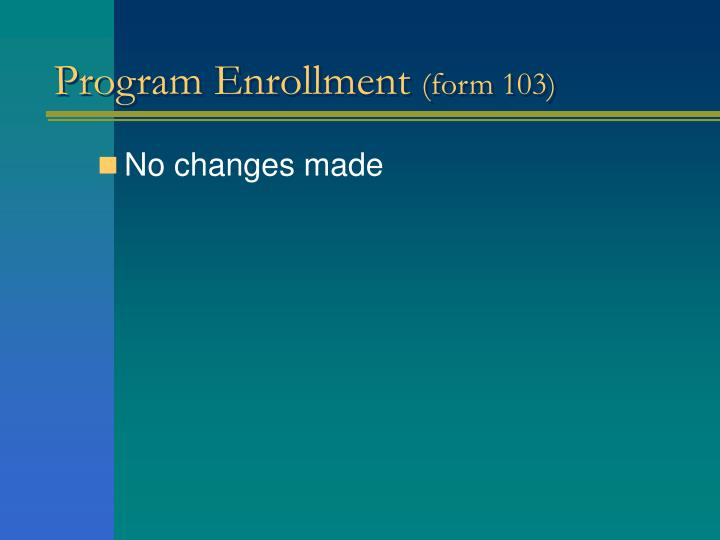 Program Enrollment