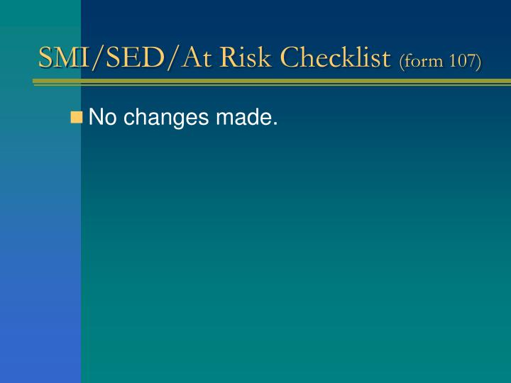 SMI/SED/At Risk Checklist