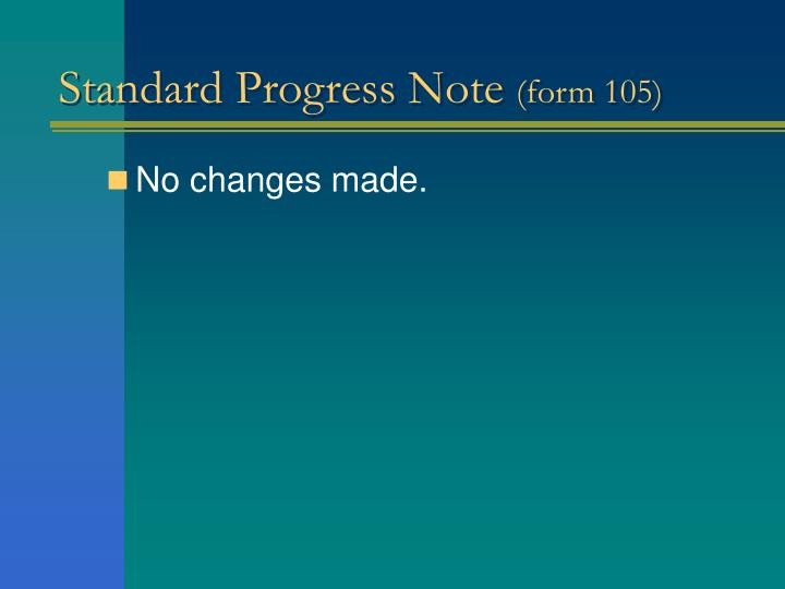 Standard Progress Note