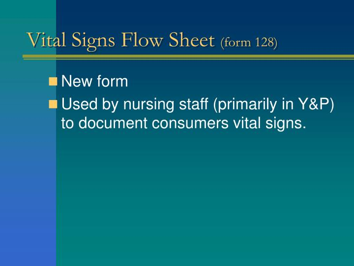 Vital Signs Flow Sheet