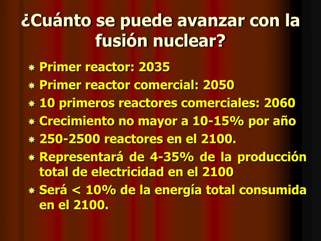 ¿Cuánto se puede avanzar con la fusión nuclear?