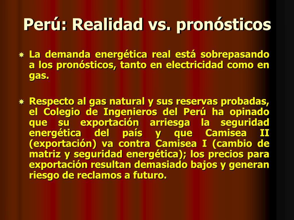 Perú: Realidad vs. pronósticos