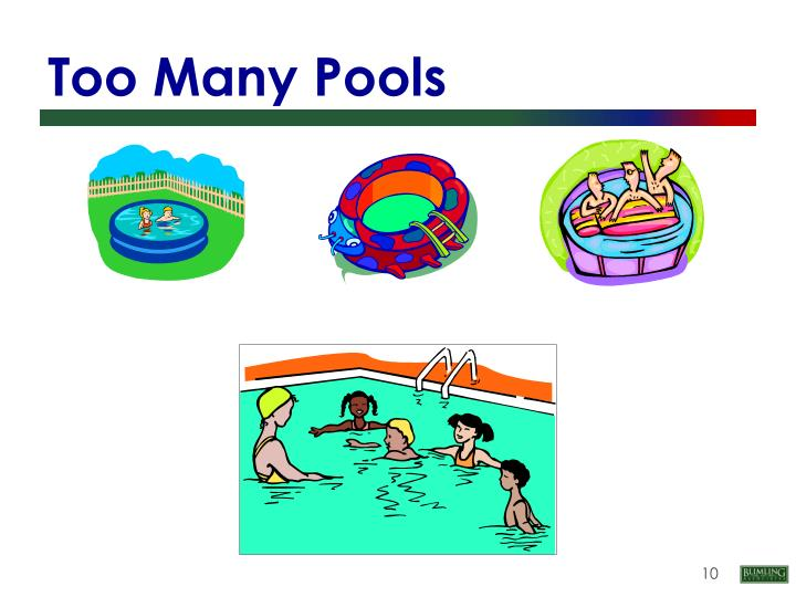 Too Many Pools